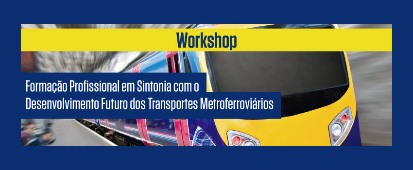 workshop metroferroviário